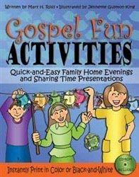 9781608614547: Gospel Fun Activities - Quick and Easy Family Home Evening and Sharing Time Presentations