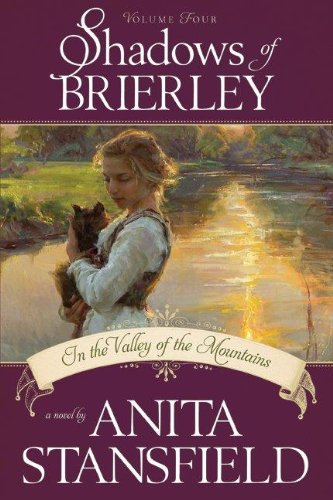 9781608615605: Shadows of Brierley: In the Valley of the Mountains