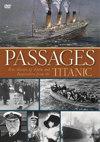 9781608618583: Passages: True Stories of Faith and Inspiration from the Titanic