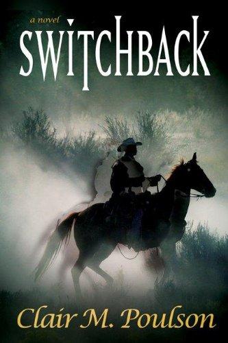 Switchback: Poulson, Clair M.