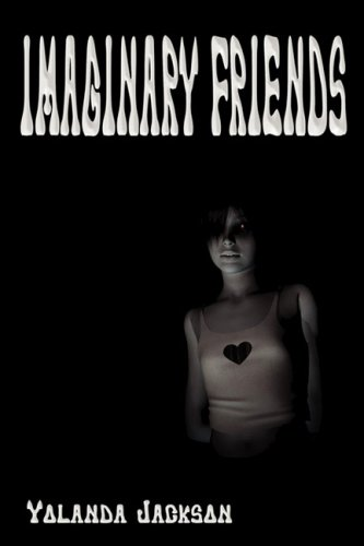 9781608620173: Imaginary Friends