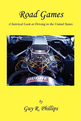 9781608620203: Road Games - A Satirical Look at Driving in the United States