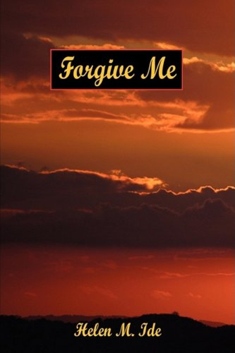 Forgive Me: Helen M. Ide