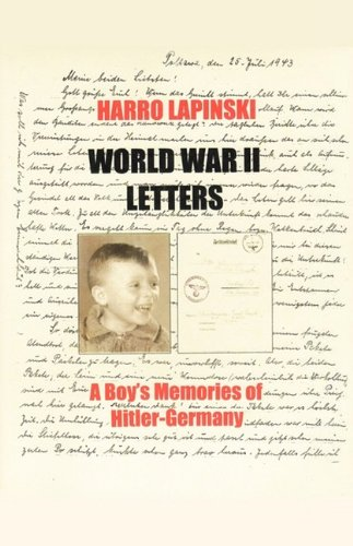 9781608620609: World War II Letters - A Boy's Memories of Hitler-Germany