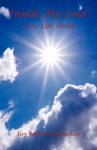 Inside My Soul - Love, Life, Death: Joy Mitchell-Booker