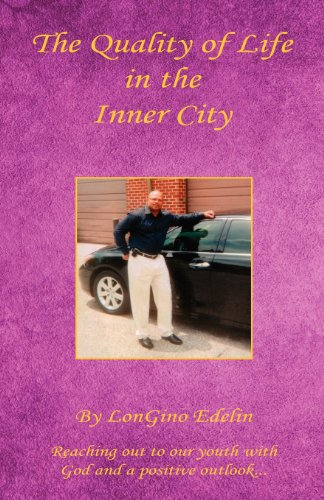 9781608623617: The Quality of Life in the Inner City