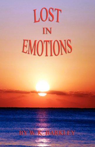 Lost In Emotions: W. K. Barkley