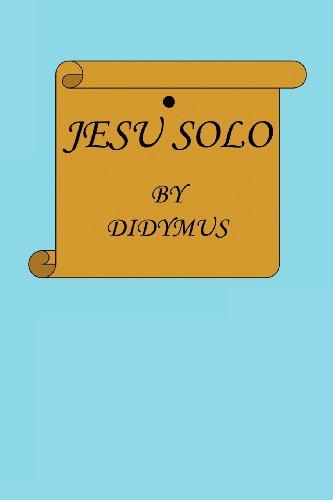 Jesu Solo: Didymus