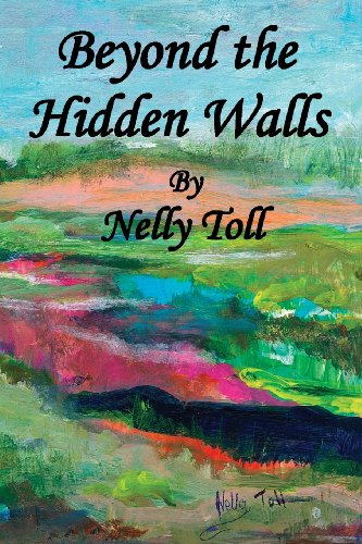 Beyond the Hidden Walls: Toll, Nelly