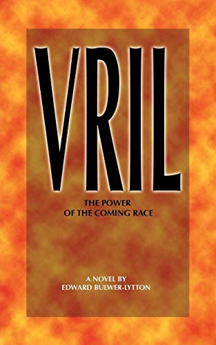 9781608640232: Vril: The Power of the Coming Race