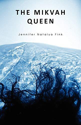 9781608640317: The Mikvah Queen