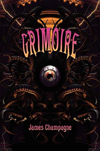 9781608640386: Grimoire: A Compendium of Neo-Goth Narratives