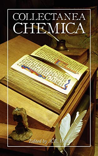 9781608640539: Collectanea Chemica: Being Certain Select Treatises on Alchemy and Hermetic Medicine