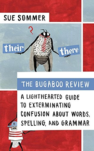 9781608680269: The Bugaboo Review: A Lighthearted Guide to Exterminating Confusion about Words, Spelling, and Grammar