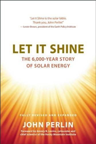 9781608681327: Let It Shine: The 6,000-Year Story of Solar Energy
