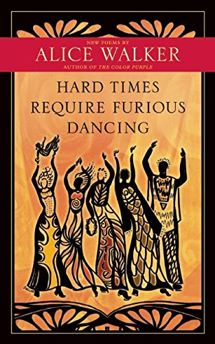 9781608681884: Hard Times Require Furious Dancing: New Poems