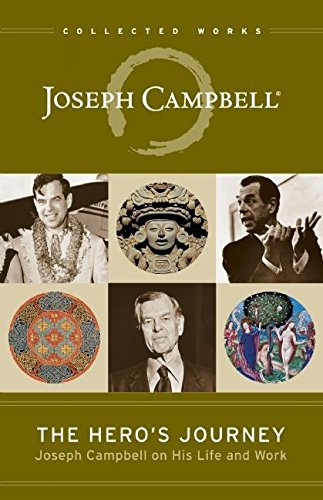 9781608681891: The Hero's Journey: Joseph Campbell on His Life and Work (The Collected Works of Joseph Campbell)
