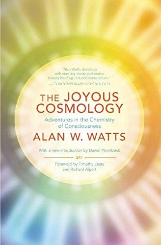 9781608682041: The Joyous Cosmology: Adventures in the Chemistry of Consciousness