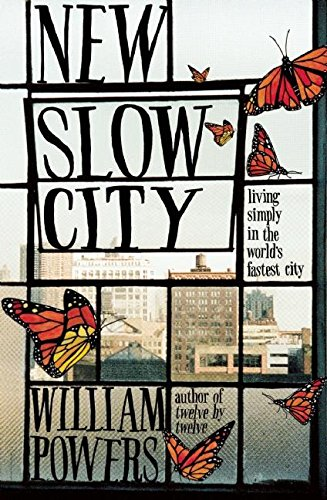 9781608682393: New Slow City: Living Simply in the World's Fastest City