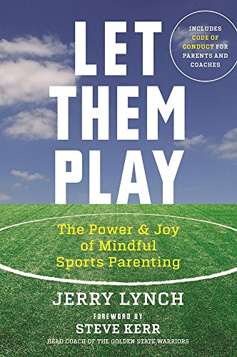Let Them Play: Lynch, Jerry;kerr (foreword