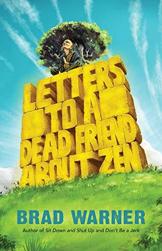 9781608686018: Letters to a Dead Friend about Zen