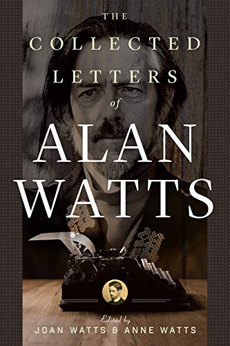 9781608686087: The Collected Letters of Alan Watts