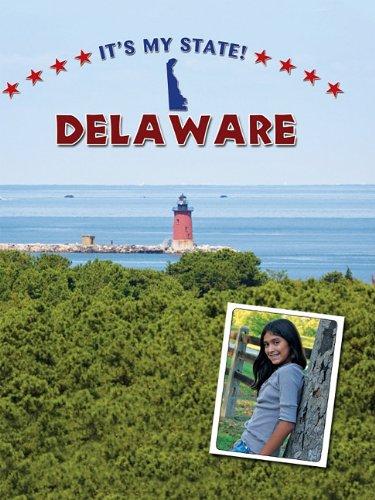 Delaware (It's My State!): King, David C.,