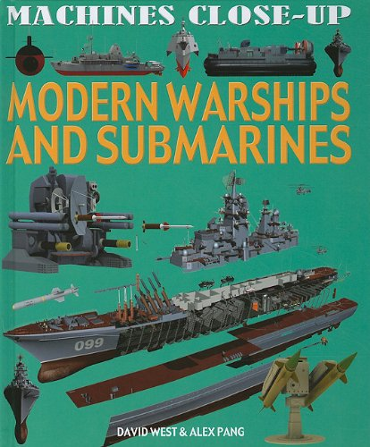 9781608701100: Modern Warships and Submarines (Machines Close-Up)