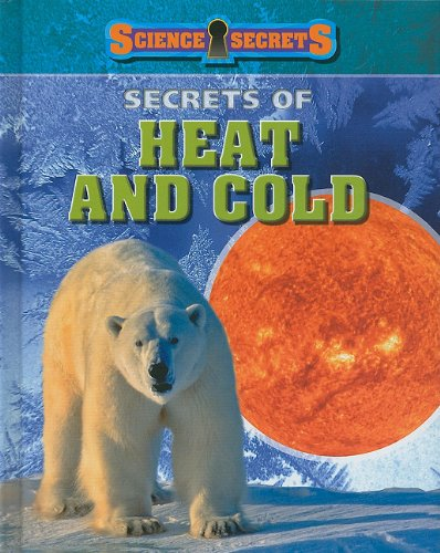 Secrets of Heat and Cold: Andrew Solway
