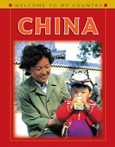 9781608701513: China (Welcome to My Country)