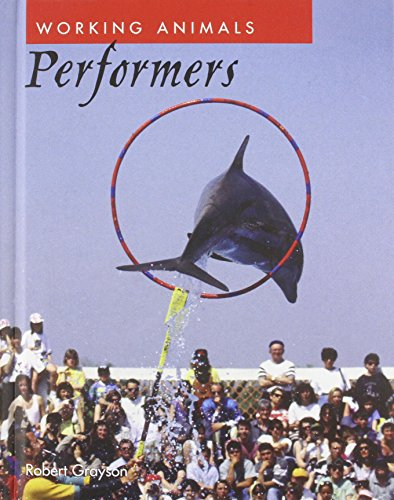 9781608701650: Performers (Working Animals)