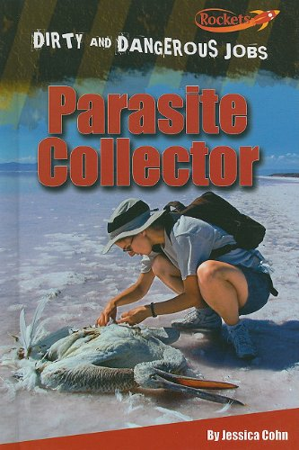 9781608701759: Parasite Collector (Benchmark Rockets: Dirty and Dangerous Jobs)