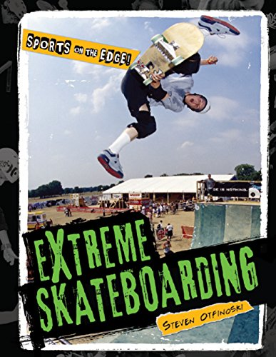 Extreme Skateboarding (Hardback): Steven Otfinoski