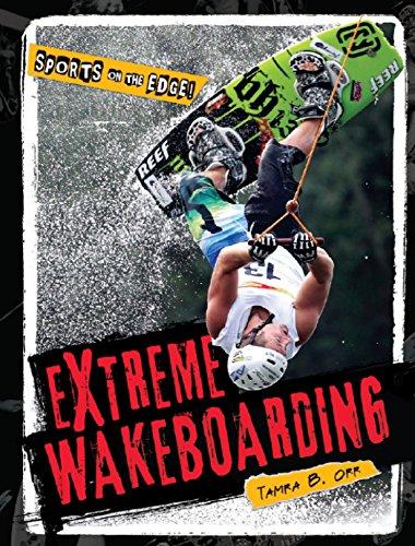 Extreme Wakeboarding (Hardback): Tamra Orr