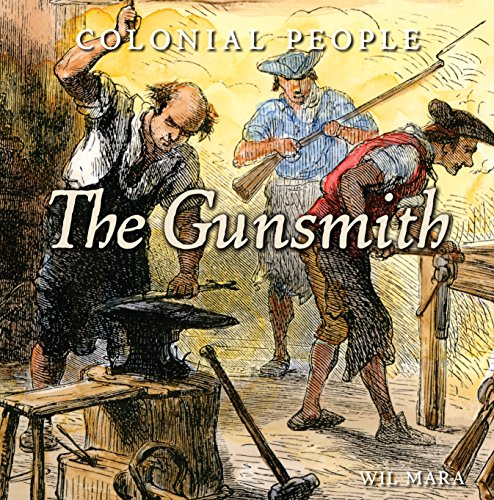 9781608704149: The Gunsmith (Colonial People)