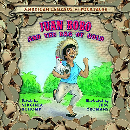 9781608704422: Juan Bobo and the Bag of Gold (American Legends and Folktales)