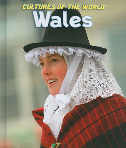 Wales (Cultures of the World, Third): Hestler, Anna, Spilling,