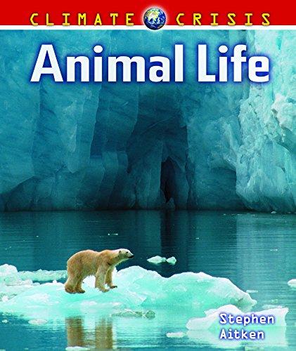 9781608704590: Animal Life (Climate Crisis)