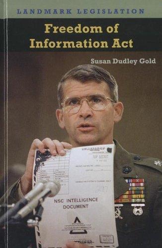 Freedom of Information Act (Landmark Legislation): Gold, Susan Dudley