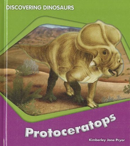 9781608705382: Protoceratops (Discovering Dinosaurs)