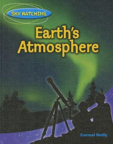 9781608705801: Earth's Atmosphere (Sky Watching)