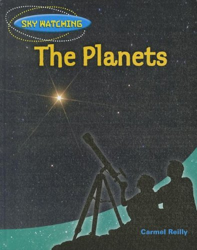 The Planets (Sky Watching): Carmel Reilly