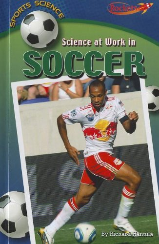 9781608705917: Science at Work in Soccer (Sports Science)