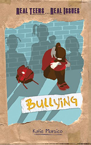 9781608708499: Bullying (Real Teens... Real Issues)