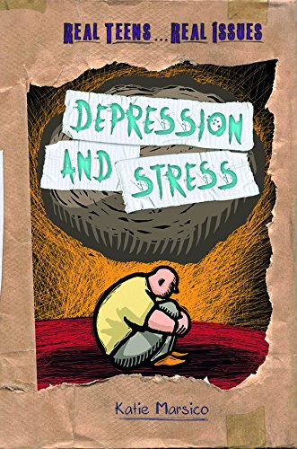 9781608708512: Depression and Stress (Real Teens . . . Real Issues)
