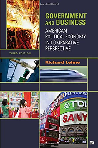 9781608710171: Government and Business: American Political Economy in Comparative Perspective