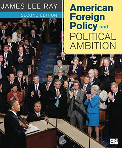 9781608716807: American Foreign Policy and Political Ambition