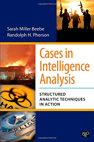 9781608716814: Cases in Intelligence Analysis: Structured Analytic Techniques in Action