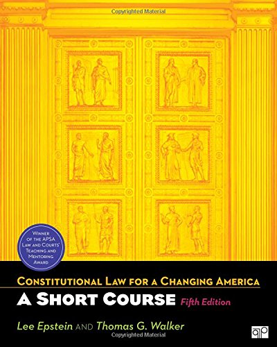 9781608716975: Constitutional Law for a Changing America: A Short Course, 5th Edition