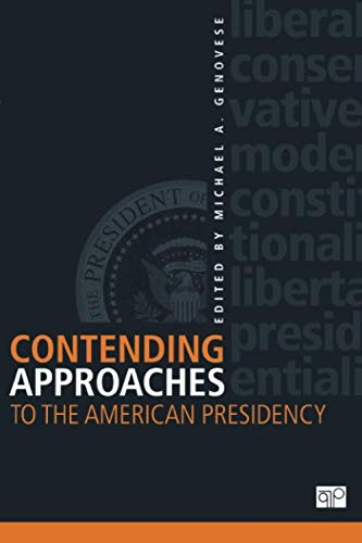 9781608717064: Contending Approaches to the American Presidency